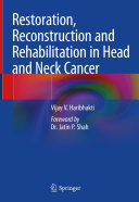 Restoration, Reconstruction and Rehabilitation in Head and Neck Cancer [Pdf/ePub] eBook
