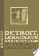 Detroit  Lenacrave and Cleveland