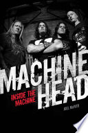 Machine Head Inside The Machine