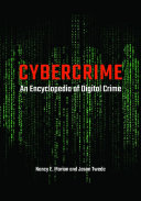 Cybercrime  An Encyclopedia of Digital Crime