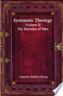 Systematic Theology Volume Ii The Doctrine Of Man