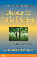 The Little Book of Dialogue for Difficult Subjects: A Practical, ...