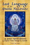 Lost Language of the Nazorean Gnostics