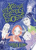 Frightfully Friendly Ghosties