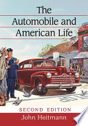 The Automobile and American Life  2d ed  Book PDF