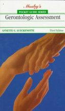 Pocket Guide to Gerontologic Assessment Book