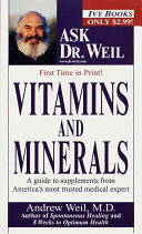 Vitamins and Minerals - Andrew Weil - Google Books