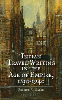 Indian Travel Writing in the Age of Empire