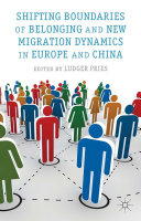 Pdf Shifting Boundaries of Belonging and New Migration Dynamics in Europe and China