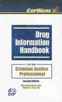 Drug Information Handbook for the Criminal Justice Professional Book