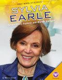 Sylvia Earle: Extraordinary Explorer and Marine Biologist