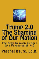 Trump 2 0 The Shaming Of Our Nation