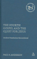 The Fourth Gospel and the Quest for Jesus