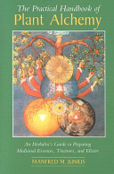 The Practical Handbook of Plant Alchemy