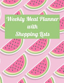 Weekly Meal Planner with Shopping Lists