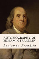 Autobiography of Benjamin Franklin Book PDF