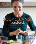 Soup Cleanse Cookbook Book PDF