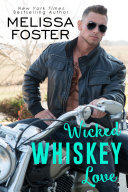 Wicked Whiskey Love (The Whiskeys: Dark Knights at Peaceful Harbor #4) Love in Bloom Steamy Contemporary Romance [Pdf/ePub] eBook