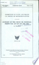 Summary Of The Crude Oil Windfall Profit Tax Act Of 1979 H R 3919 As Reported Book