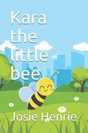 Kara the Little Bee Book