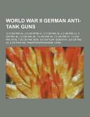 World War Ii German Anti-Tank Guns