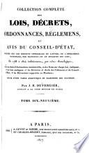 Collection complète des lois, décrets, ordonnances, réglemens et avis du Conseil d'état