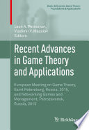 Recent Advances in Game Theory and Applications Book