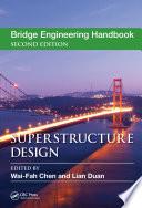 """Bridge Engineering Handbook: Superstructure Design"" by Wai-Fah Chen, Lian Duan"