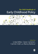 The SAGE Handbook of Early Childhood Policy