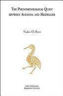 The Phenomenological Quest Between Avicenna and Heidegger