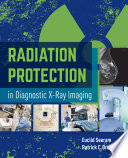 Radiation Protection In Diagnostic X Ray Imaging