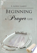Beginning a Prayer Life Book