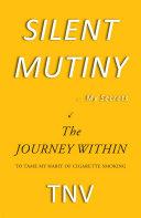 SILENT MUTINY