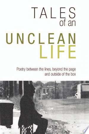 Download Tales of an Unclean Life Free Books - Dlebooks.net