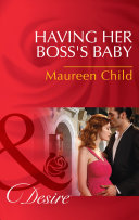 Having Her Boss's Baby (Mills & Boon Desire) (Pregnant by the Boss, Book 1) [Pdf/ePub] eBook