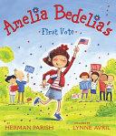 Amelia Bedelia's First Vote Pdf/ePub eBook