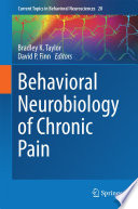 Behavioral Neurobiology of Chronic Pain Book