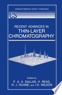 Recent Advances in Thin Layer Chromatography