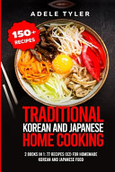 Traditional Korean and Japanese Home Cooking Book