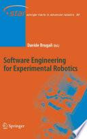 Software Engineering for Experimental Robotics