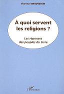 Pdf A QUOI SERVENT LES RELIGIONS ? Telecharger