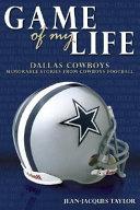 Game of My Life  Dallas Cowboys