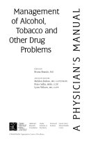 Management of Alcohol  Tobacco and Other Drug Problems Book