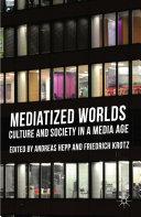 Pdf Mediatized Worlds Telecharger