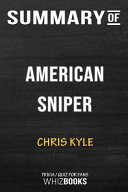 Summary of American Sniper  Memorial Edition  Trivia Quiz for Fans Book