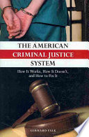 The American Criminal Justice System Book PDF