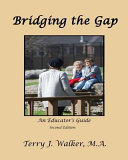 Bridging the Gap  Educator s Guide  2nd Edition