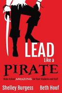Lead Like a Pirate