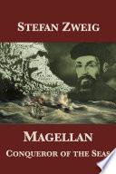 Magellan: Conqueror of the Seas