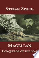 Magellan: Conqueror of the Seas